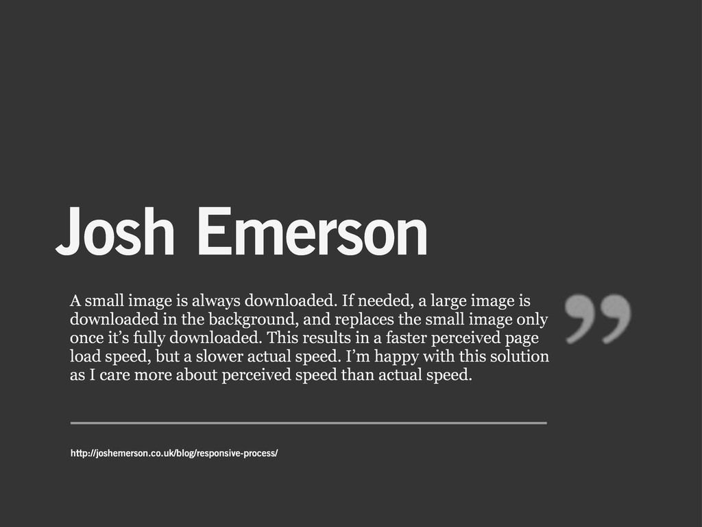 Josh Emerson A small image is always downloaded...