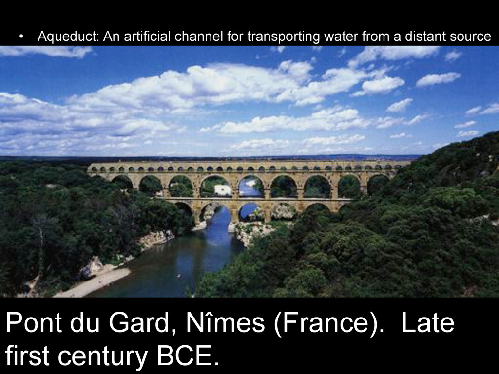 •  Aqueduct: An artificial channel for transpor...