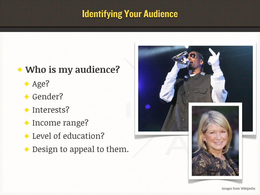 Identifying Your Audience Who is my audience? A...