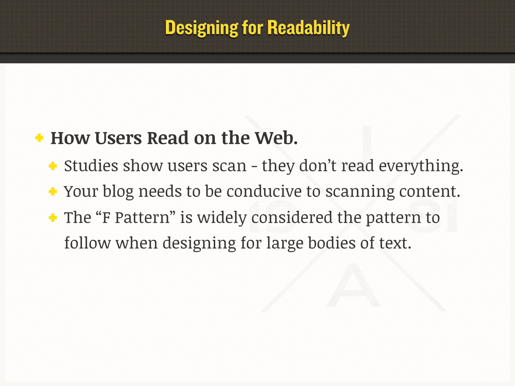 Designing for Readability How Users Read on the...