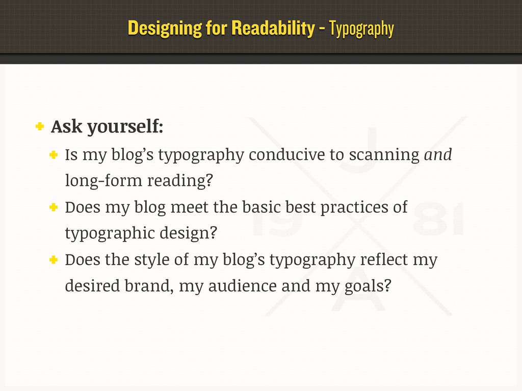 Designing for Readability - Typography Ask your...