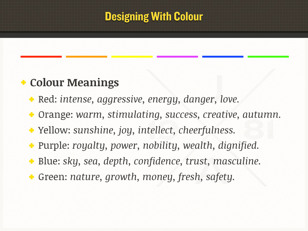 Colour Meanings Red: intense, aggressive, energ...