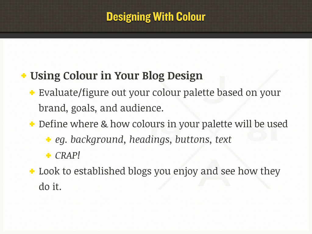 Using Colour in Your Blog Design Evaluate/figur...