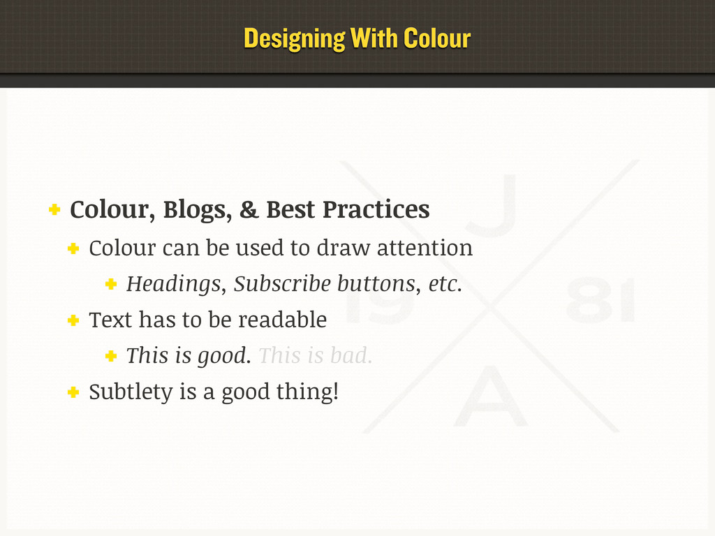 Colour, Blogs, & Best Practices Colour can be u...