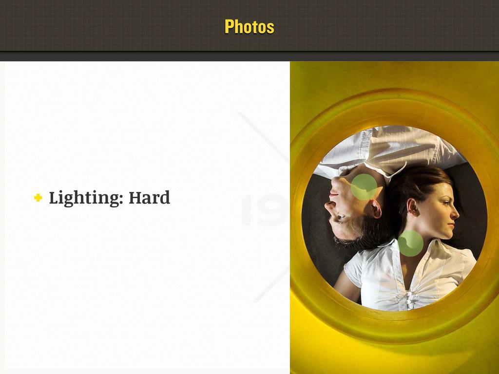 Photos Lighting: Hard