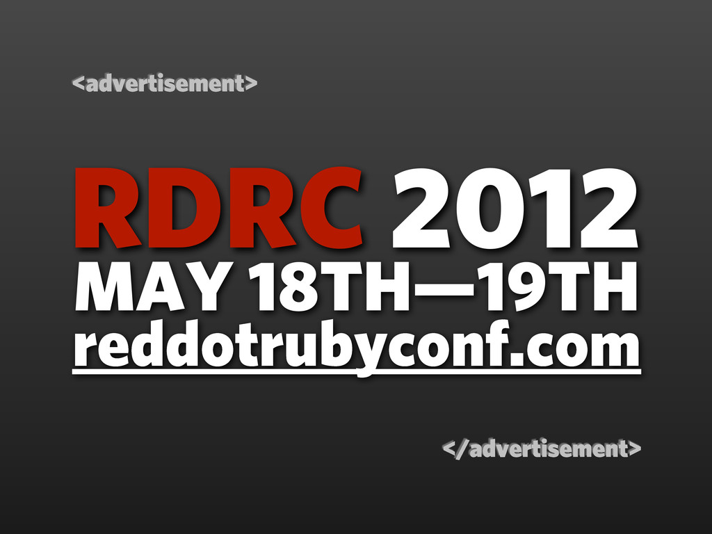 MAY 18TH—19TH RDRC 2012 </advertisement> <adver...