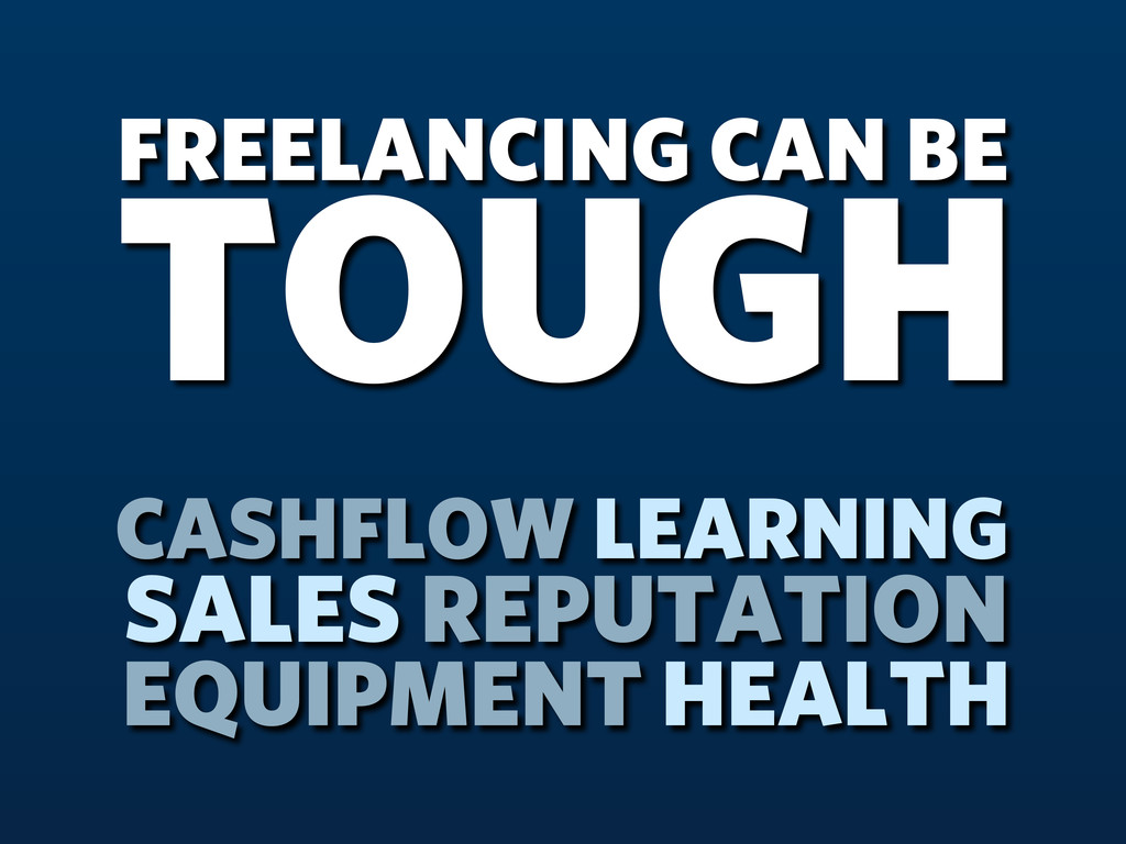 FREELANCING CAN BE TOUGH CASHFLOW LEARNING SALE...