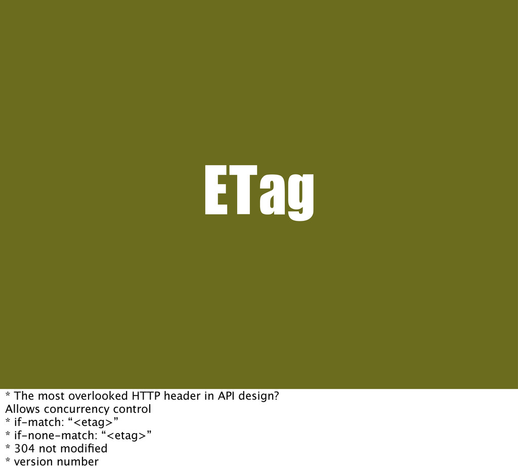 ETag * The most overlooked HTTP header in API d...