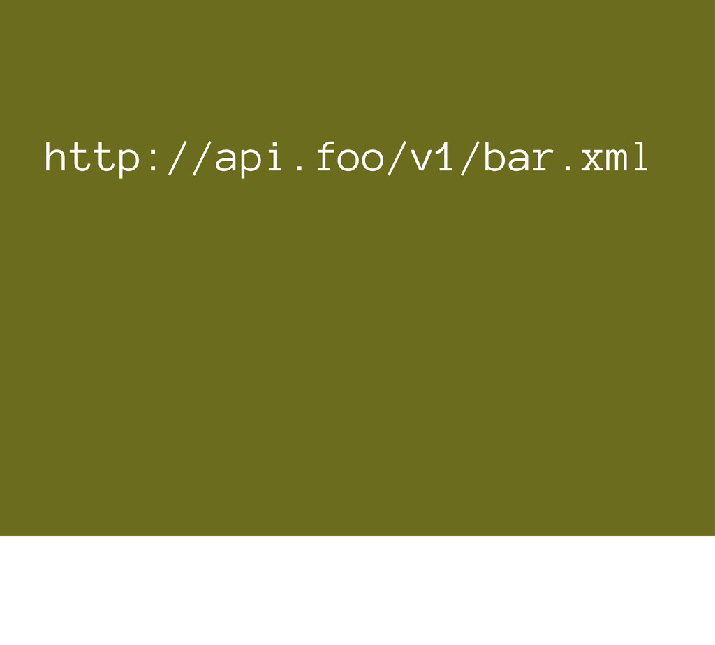 http://api.foo/v1/bar.xml