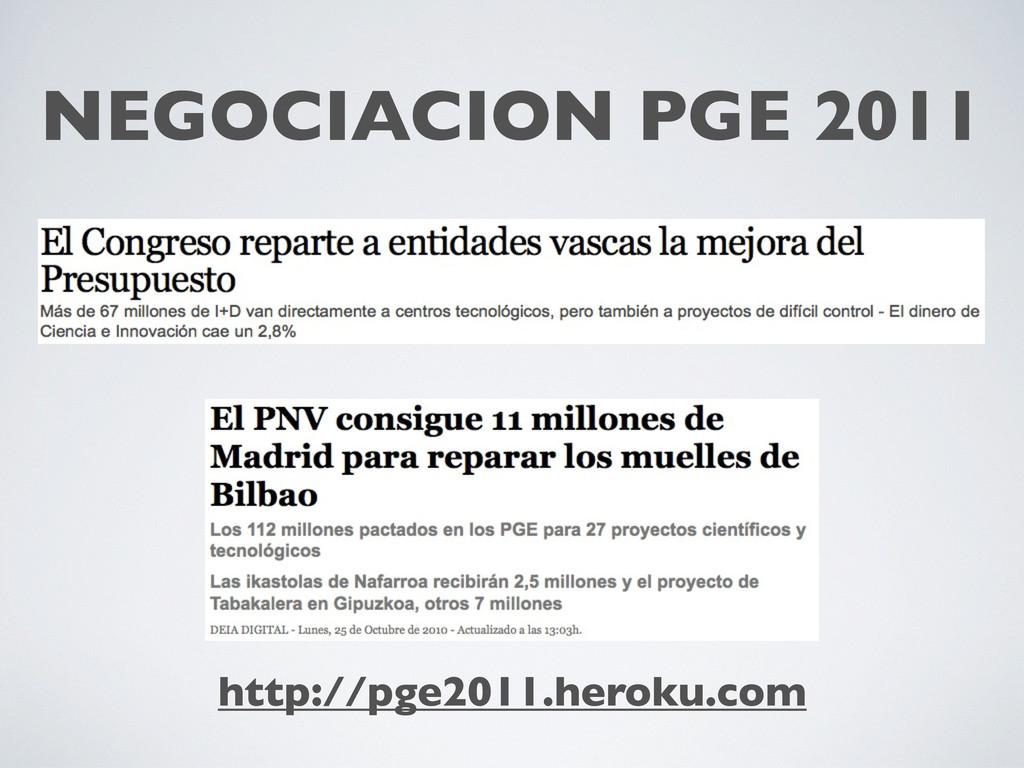 NEGOCIACION PGE 2011 http://pge2011.heroku.com