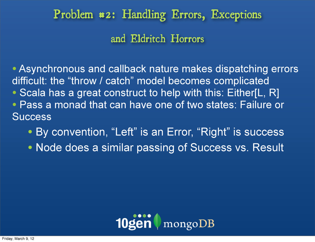 Problem #2: Handling Errors, Exceptions and Eld...