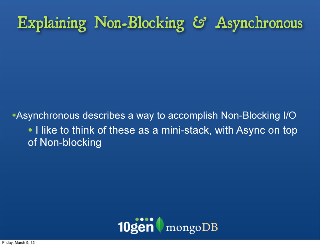 Explaining Non-Blocking & Asynchronous •Asynchr...
