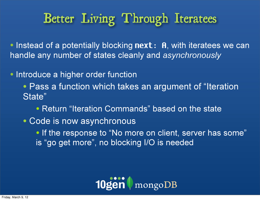 Better Living Through Iteratees • Instead of a ...