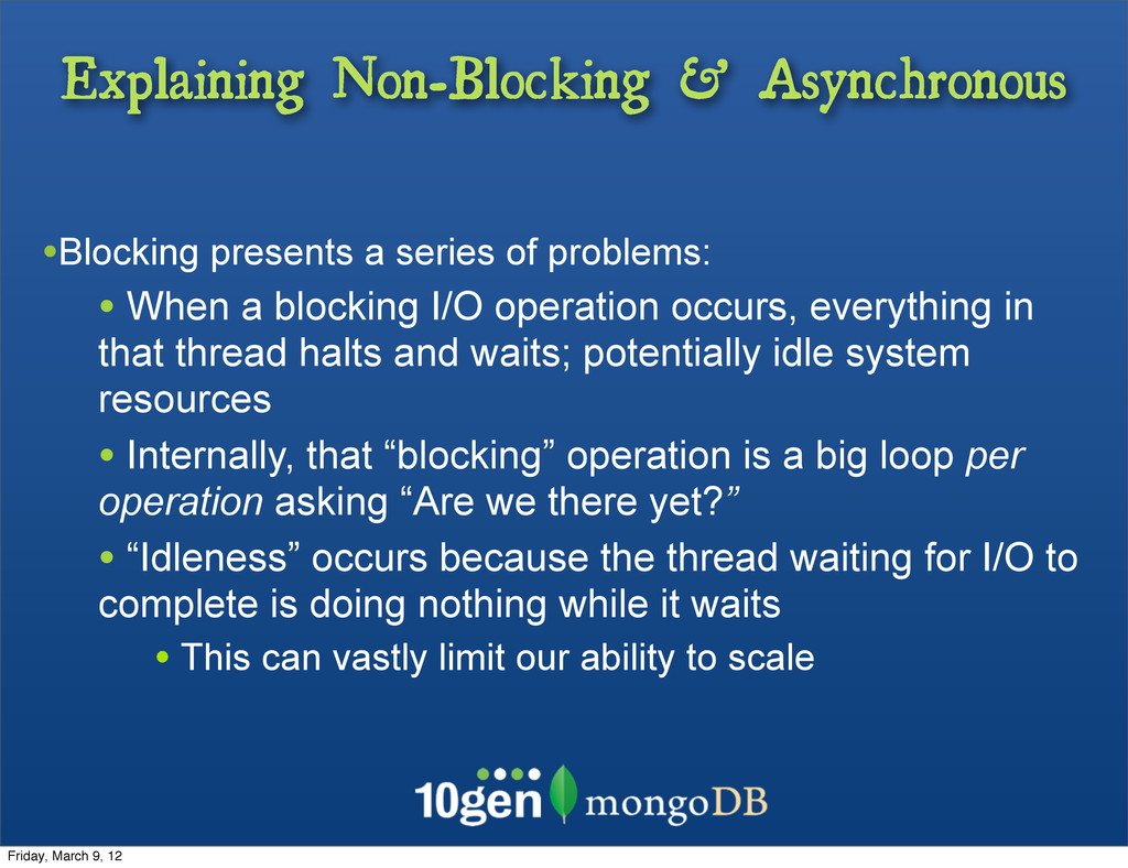 Explaining Non-Blocking & Asynchronous •Blockin...