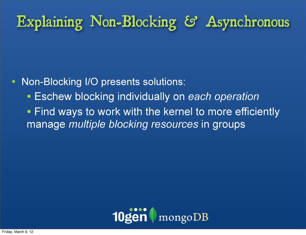 Explaining Non-Blocking & Asynchronous • Non-Bl...