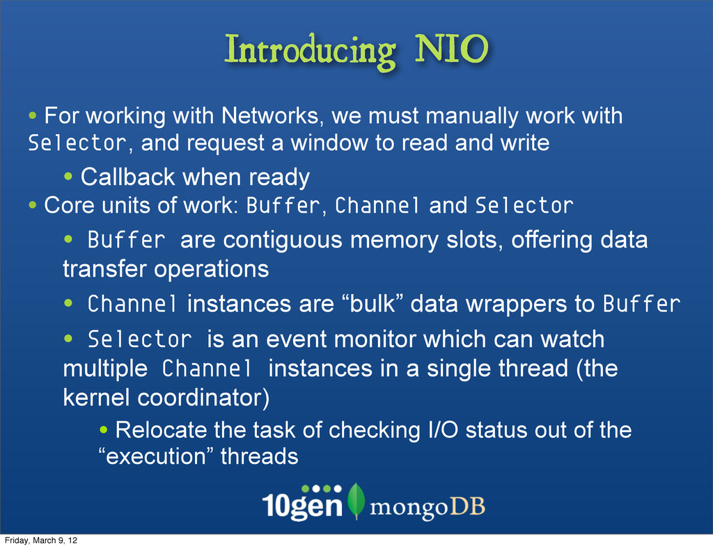Introducing NIO • For working with Networks, we...
