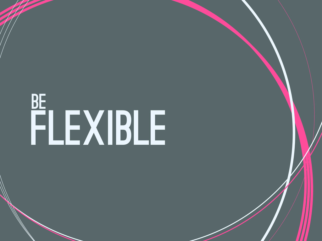 flexible be
