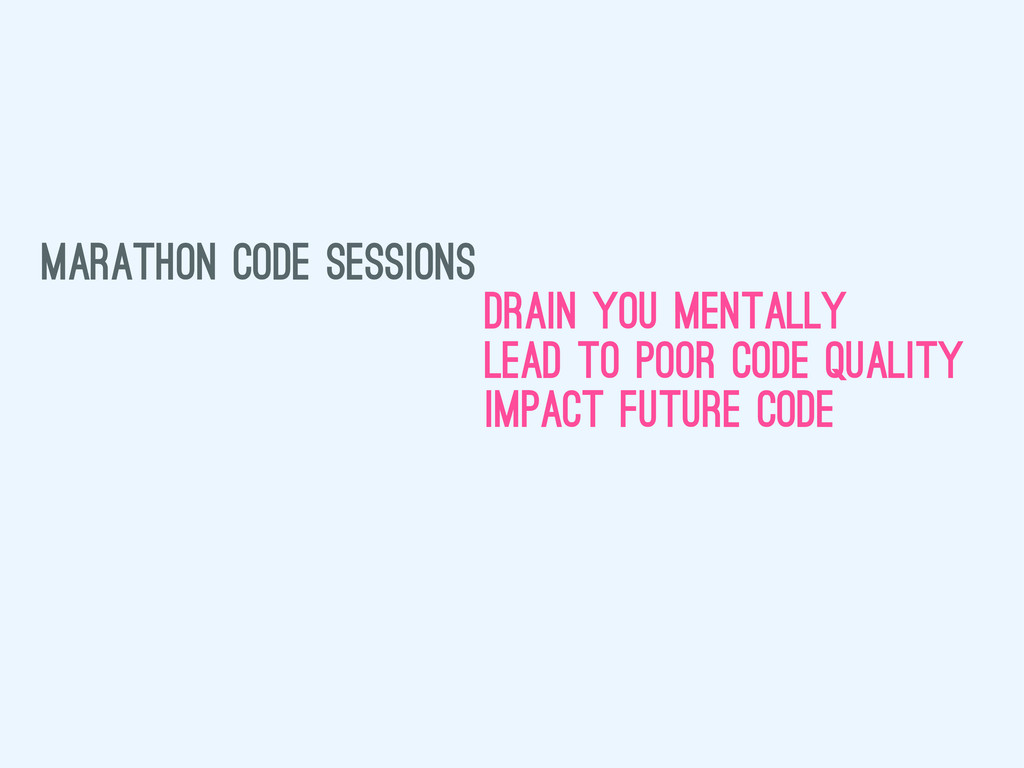 marathon code sessions drain you mentally lead ...