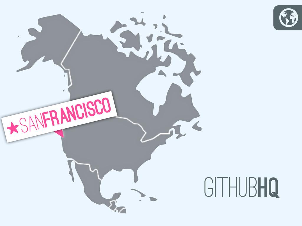 G @ sanfrancisco S githubhq