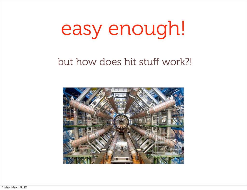 easy enough! but how does hit stuff work?! Frida...