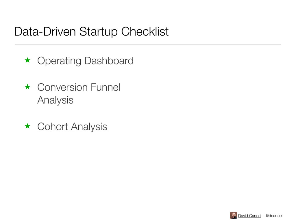 David Cancel - @dcancel Data-Driven Startup Che...