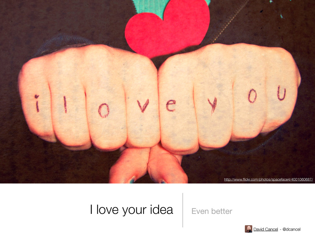 David Cancel - @dcancel I love your idea Even b...