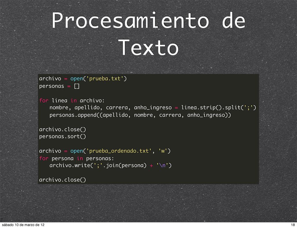 Procesamiento de Texto archivo = open('prueba.t...