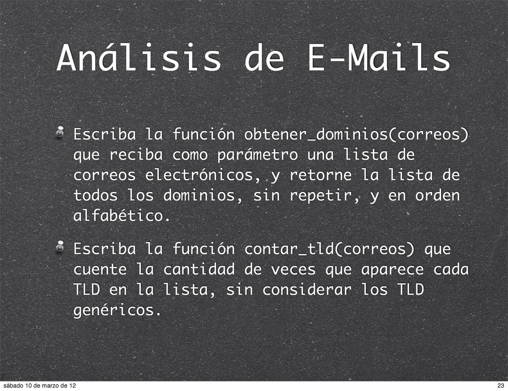 Análisis de E-Mails Escriba la función obtener_...