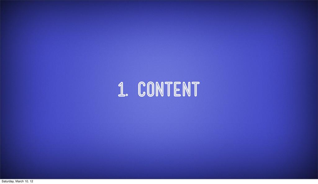 1. Content Saturday, March 10, 12