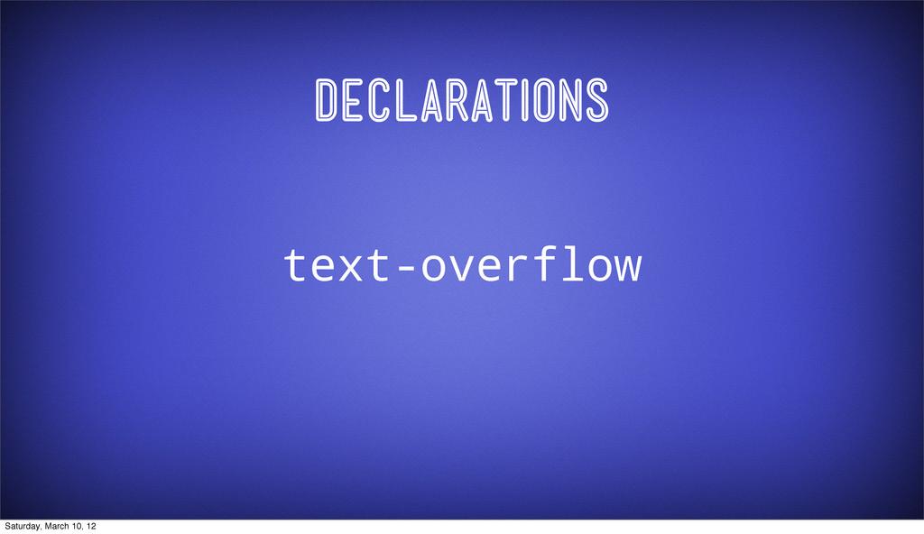 Declarations text-overflow Saturday, March 10, ...