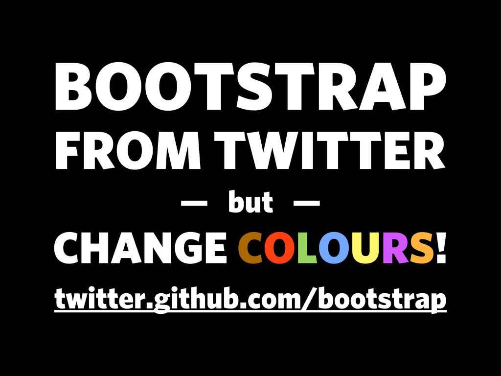 twitter.github.com/bootstrap BOOTSTRAP FROM TWI...