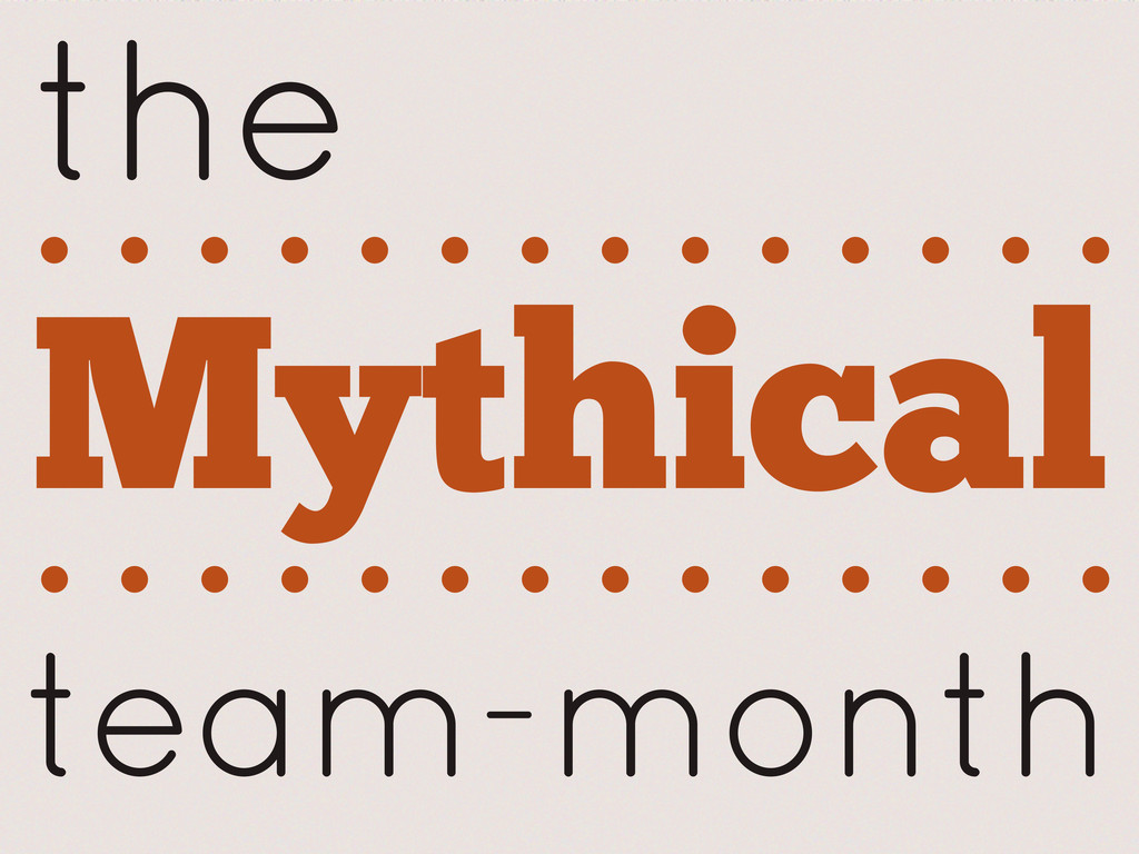 the Mythical team-month