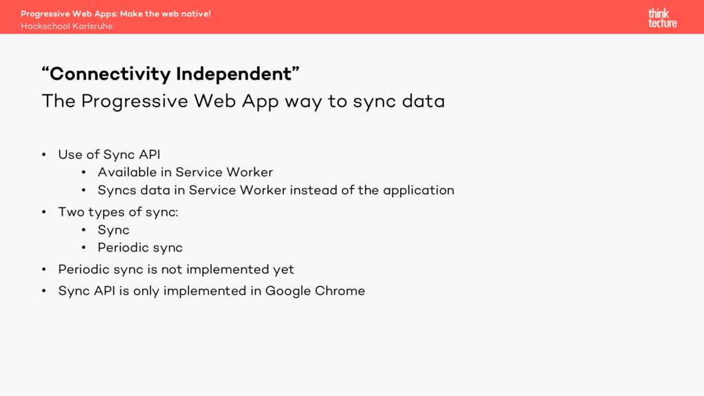 The Progressive Web App way to sync data • Use ...