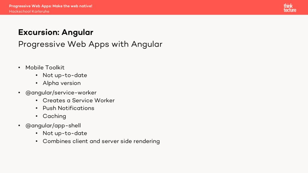 Progressive Web Apps with Angular • Mobile Tool...