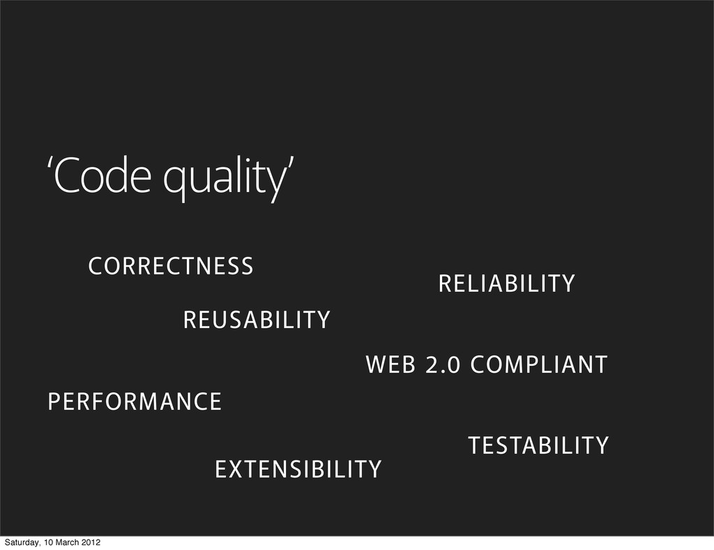 'Code quality' CORRECTNESS PERFORMANCE REUSABIL...