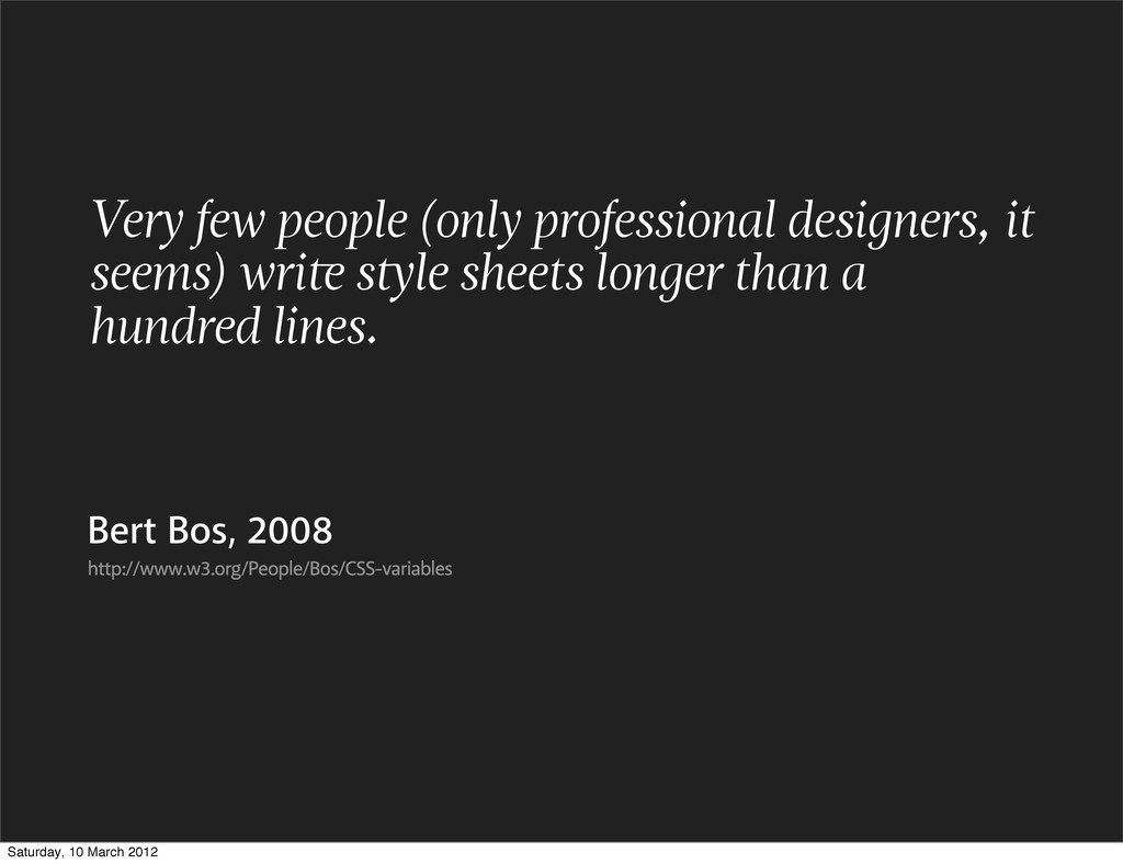 Very few people (only professional designers, i...
