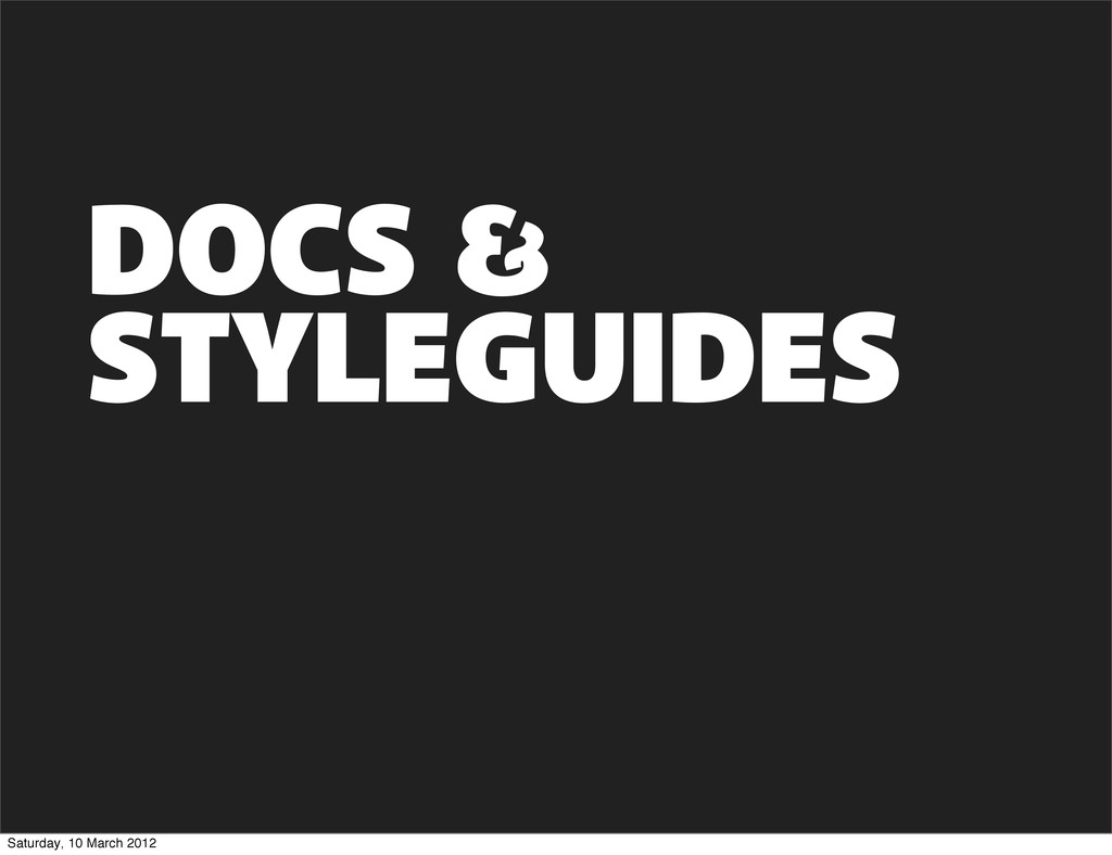 STYLEGUIDES DOCS Saturday, 10 March 2012
