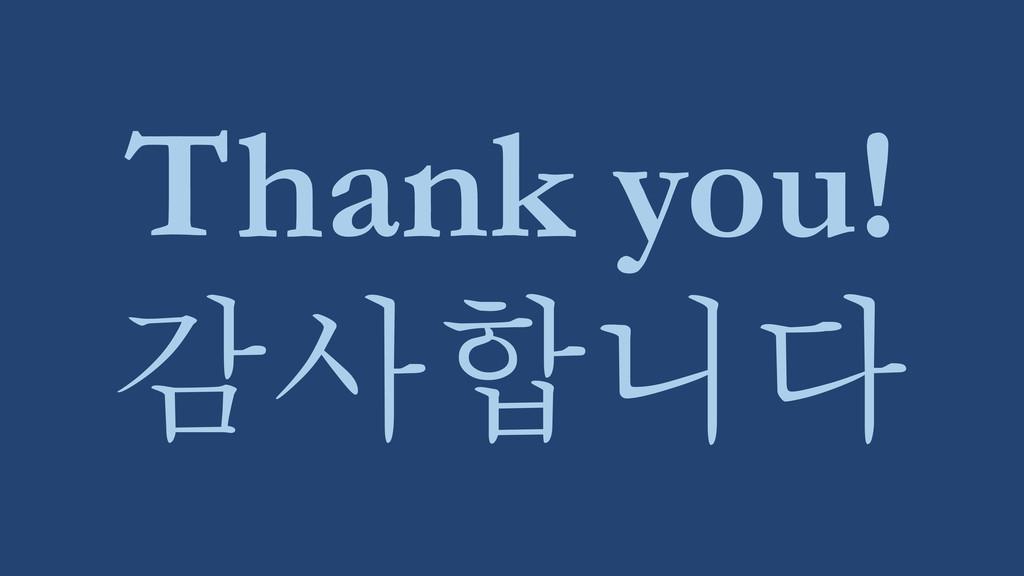 Thank you! 감사합니다