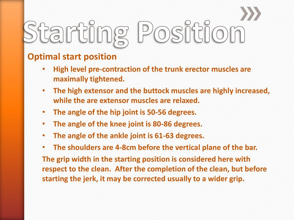 Optimal start position • High level pre-contrac...