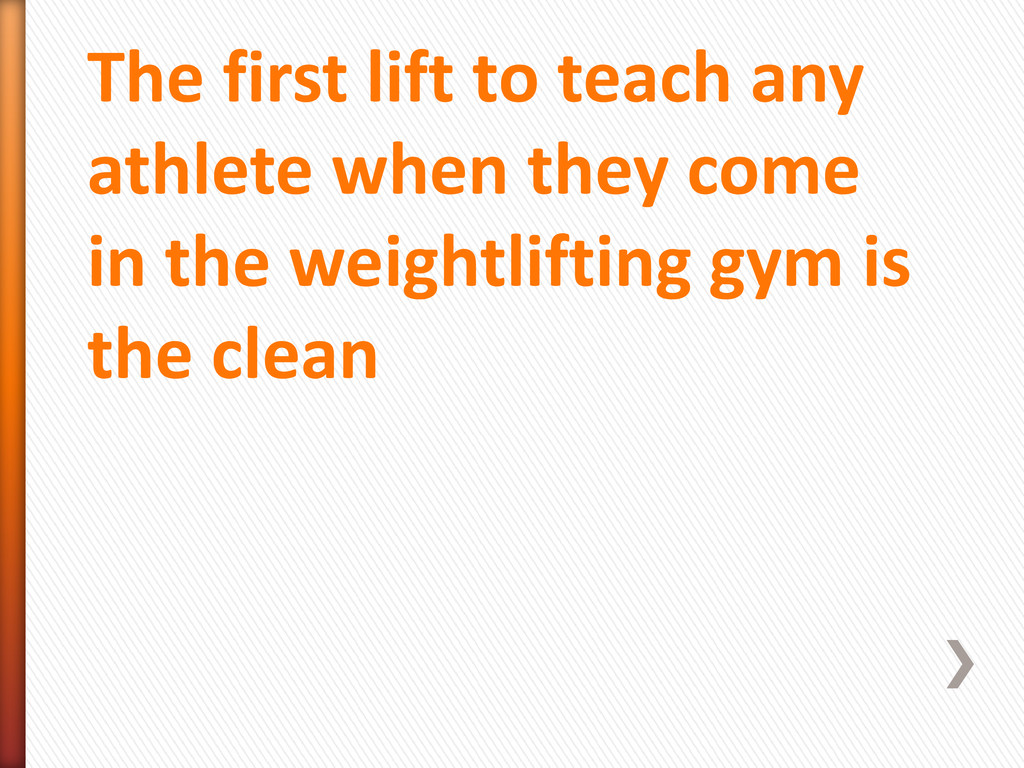 The first lift to teach any athlete when they c...