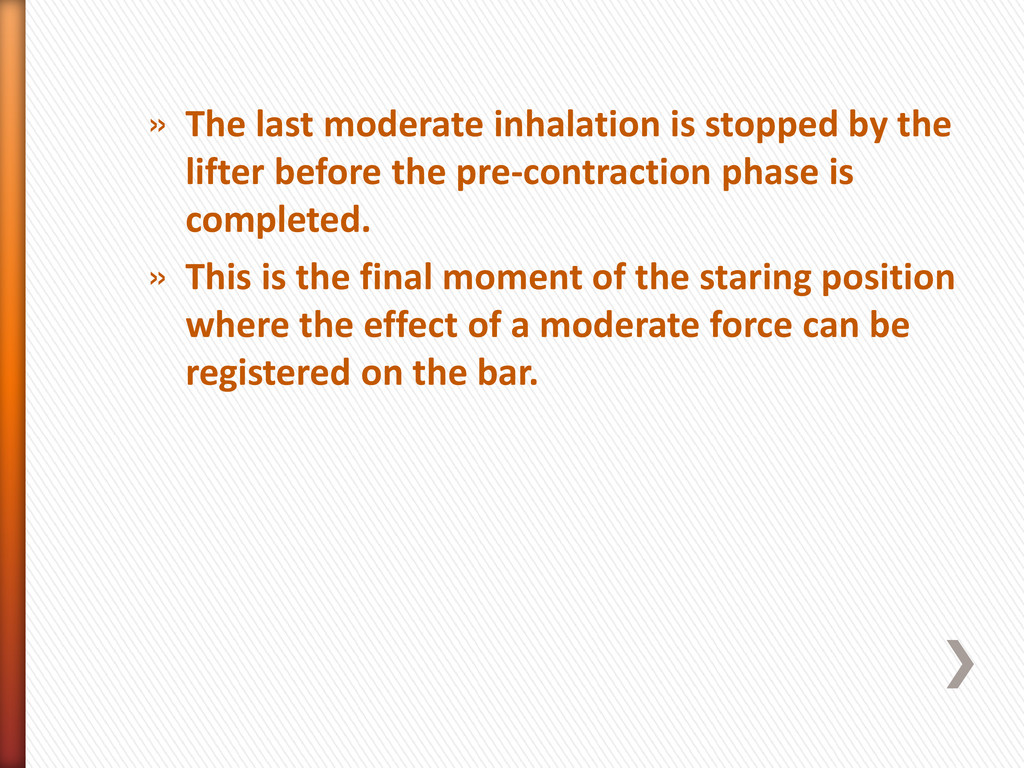 » The last moderate inhalation is stopped by th...