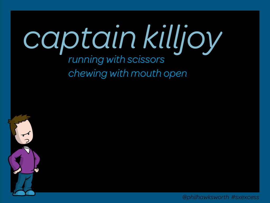 captain killjoy running with scissors chewing w...