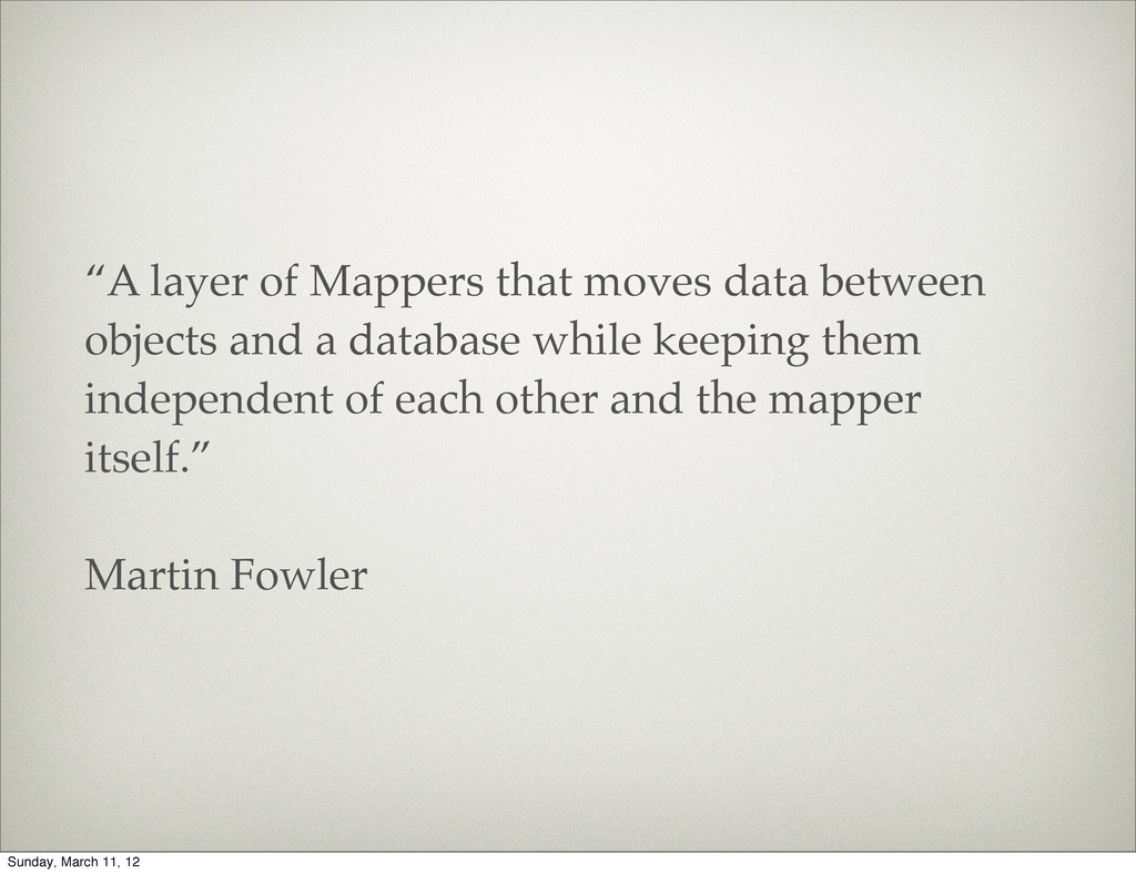 """""""A layer of Mappers that moves data between obj..."""