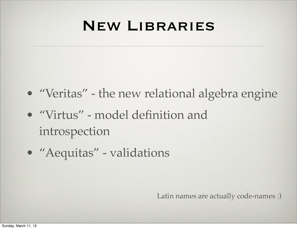 "New Libraries • ""Veritas"" - the new relational ..."