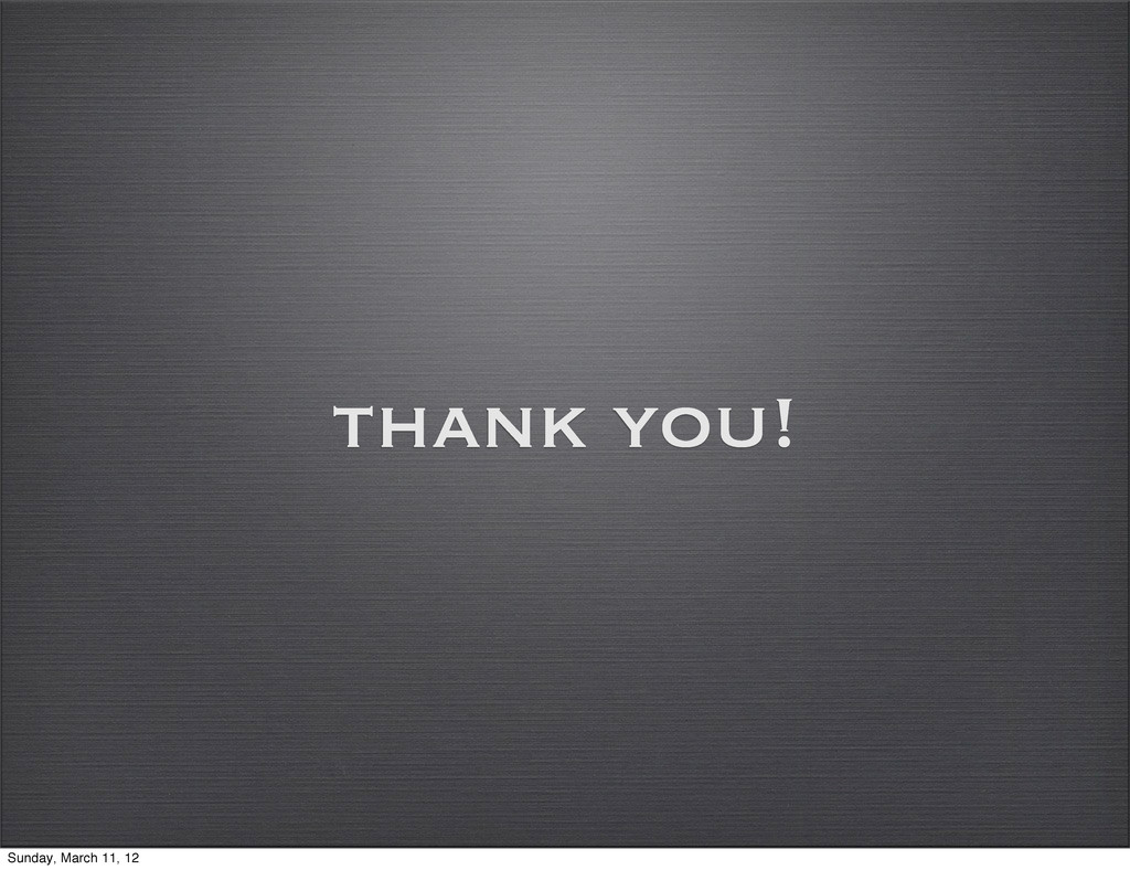 thank you! Sunday, March 11, 12