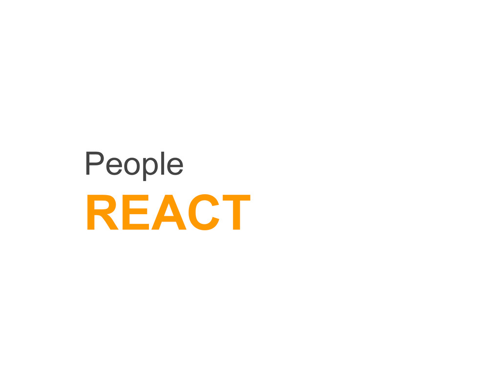 People REACT