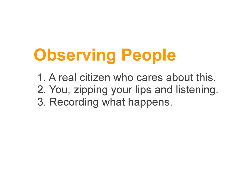 Observing People 1. A real citizen who cares ab...
