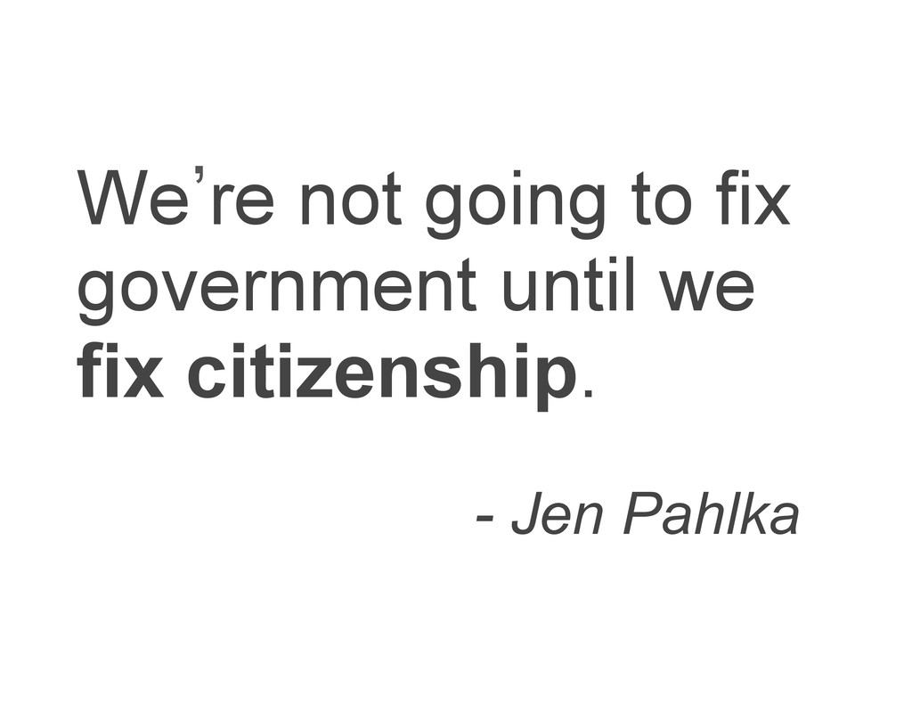 We`re not going to fix government until we fix ...