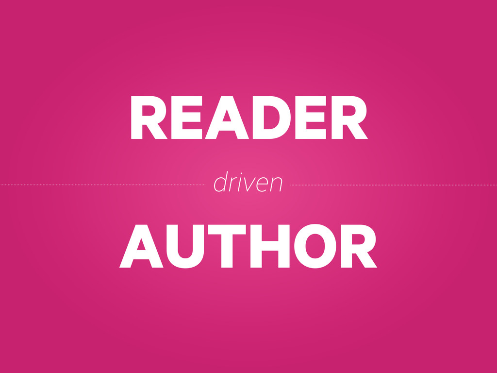 READER AUTHOR driven