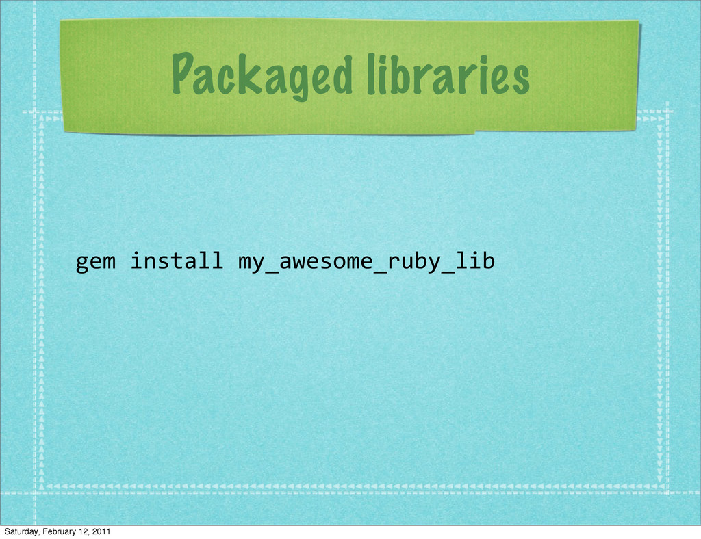 Packaged libraries gem	